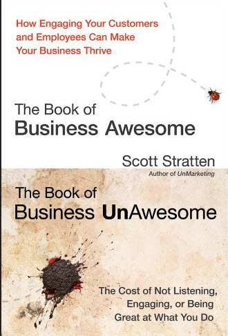 Book of Business Awesome, Book of Business UnAwesome - by Scott Stratten