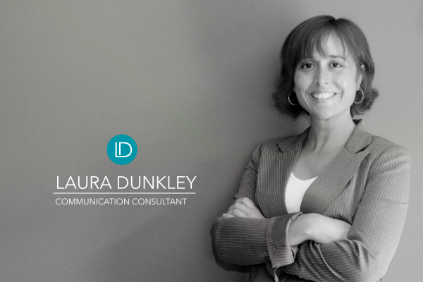 Laura Dunkley Communications Consultant HOME